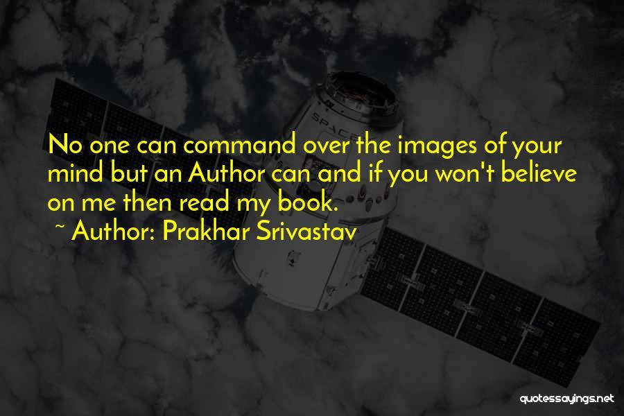 Prakhar Srivastav Quotes 691103
