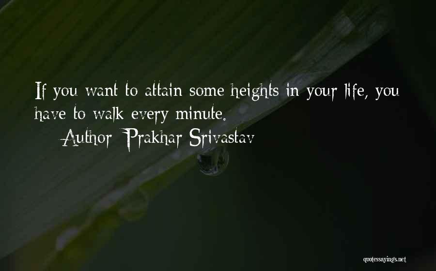 Prakhar Srivastav Quotes 838810