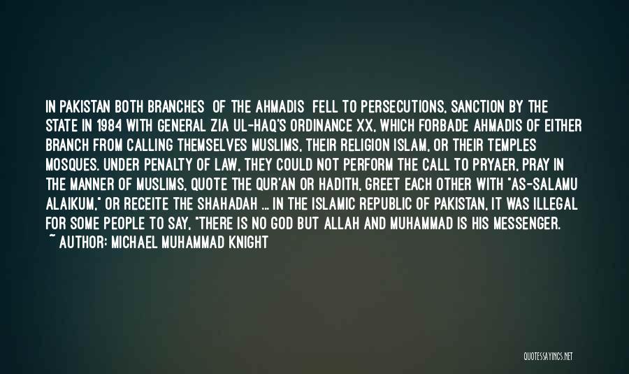 Pray Islam Quotes By Michael Muhammad Knight
