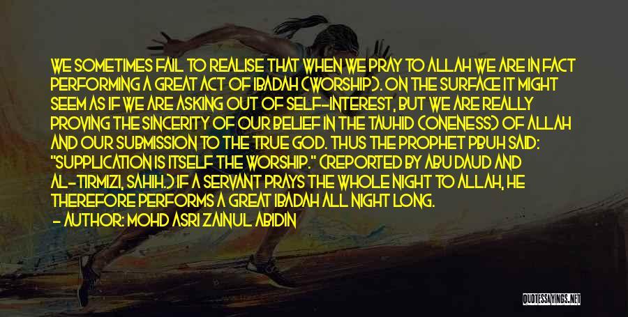 Pray Islam Quotes By Mohd Asri Zainul Abidin