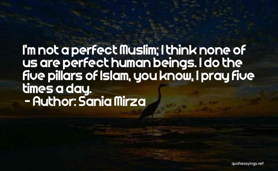 Pray Islam Quotes By Sania Mirza