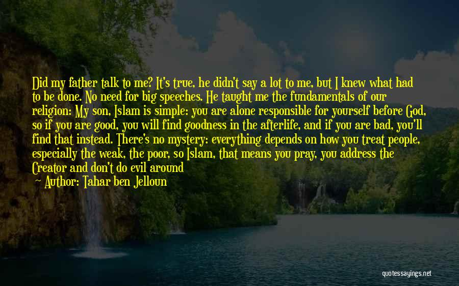 Pray Islam Quotes By Tahar Ben Jelloun