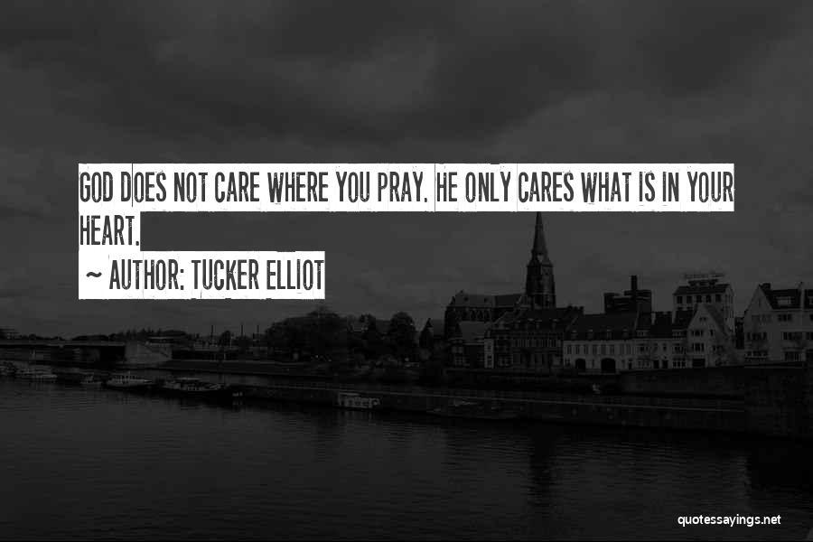 Pray Islam Quotes By Tucker Elliot