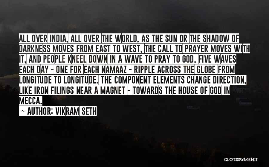 Pray Islam Quotes By Vikram Seth