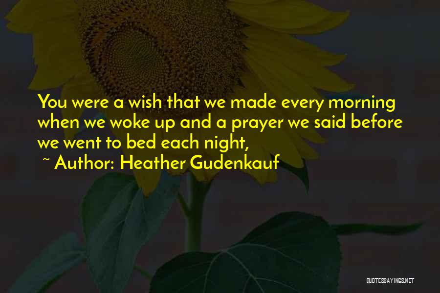 Prayer Before Bed Quotes By Heather Gudenkauf