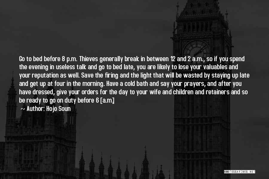 Prayer Before Bed Quotes By Hojo Soun