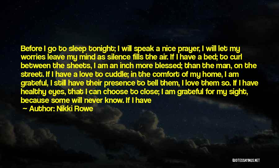 Prayer Before Bed Quotes By Nikki Rowe