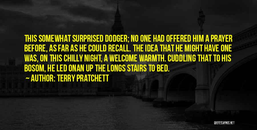 Prayer Before Bed Quotes By Terry Pratchett