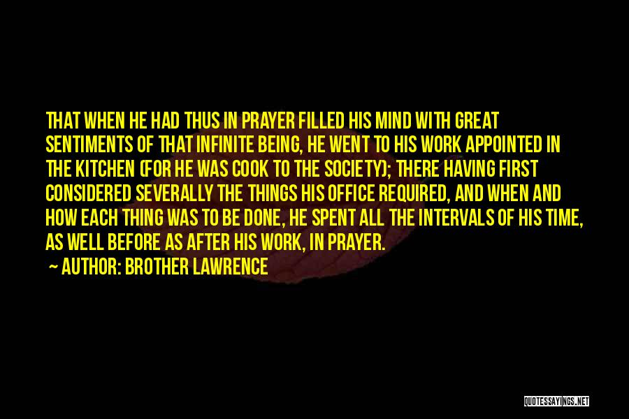 Prayer Before Work Quotes By Brother Lawrence