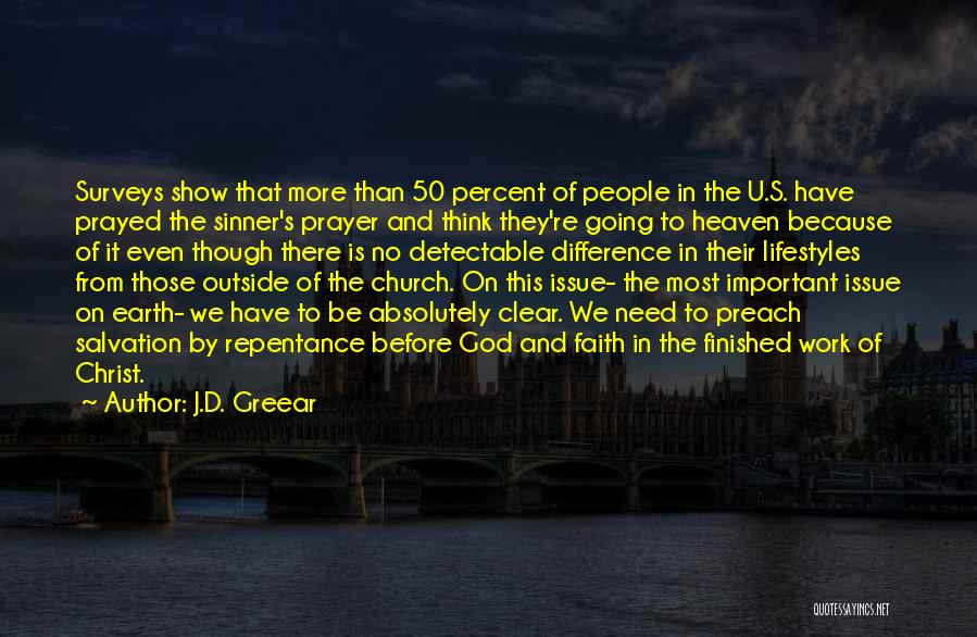 Prayer Before Work Quotes By J.D. Greear