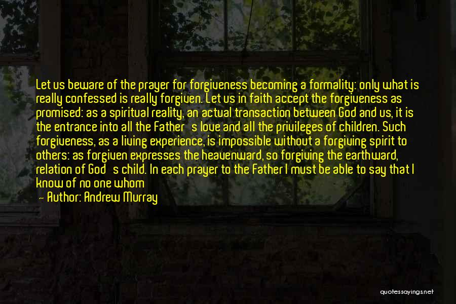 Prayer Without Faith Quotes By Andrew Murray