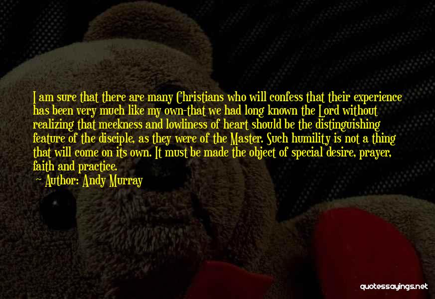Prayer Without Faith Quotes By Andy Murray