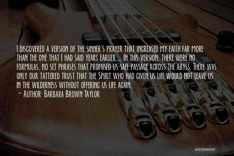 Prayer Without Faith Quotes By Barbara Brown Taylor