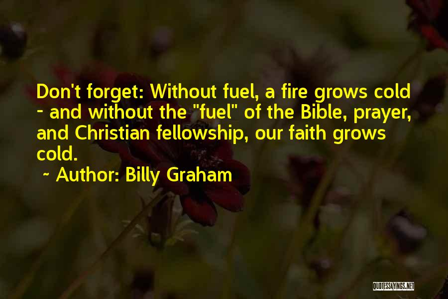 Prayer Without Faith Quotes By Billy Graham