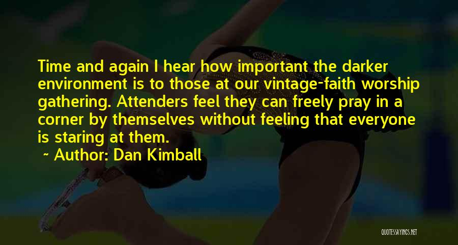Prayer Without Faith Quotes By Dan Kimball