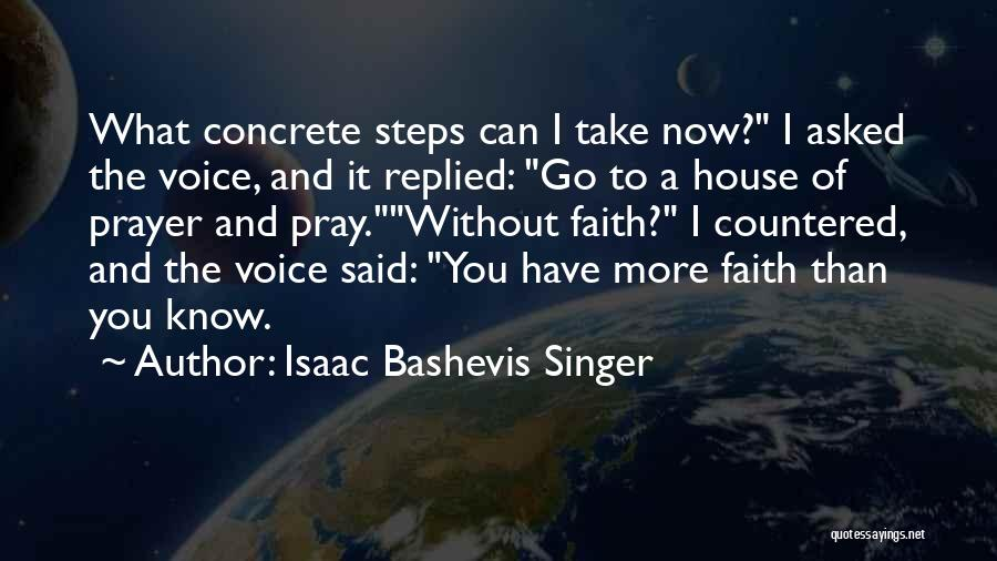Prayer Without Faith Quotes By Isaac Bashevis Singer