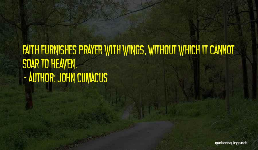 Prayer Without Faith Quotes By John Climacus