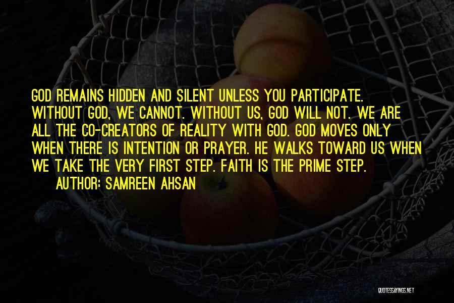 Prayer Without Faith Quotes By Samreen Ahsan