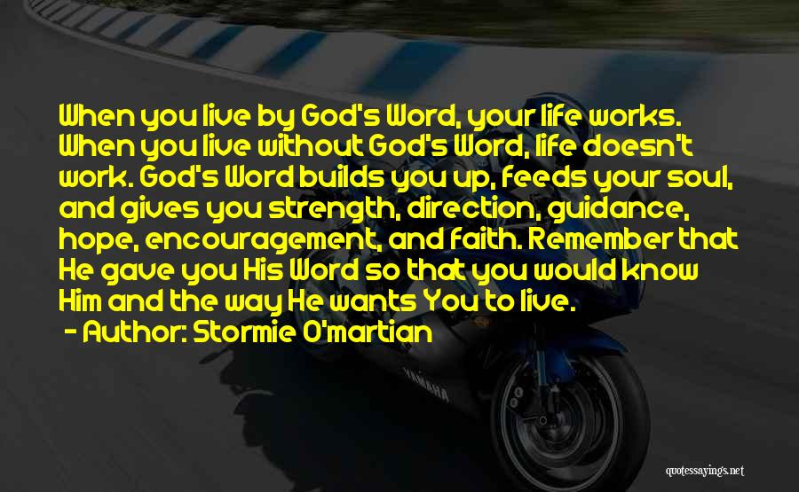 Prayer Without Faith Quotes By Stormie O'martian