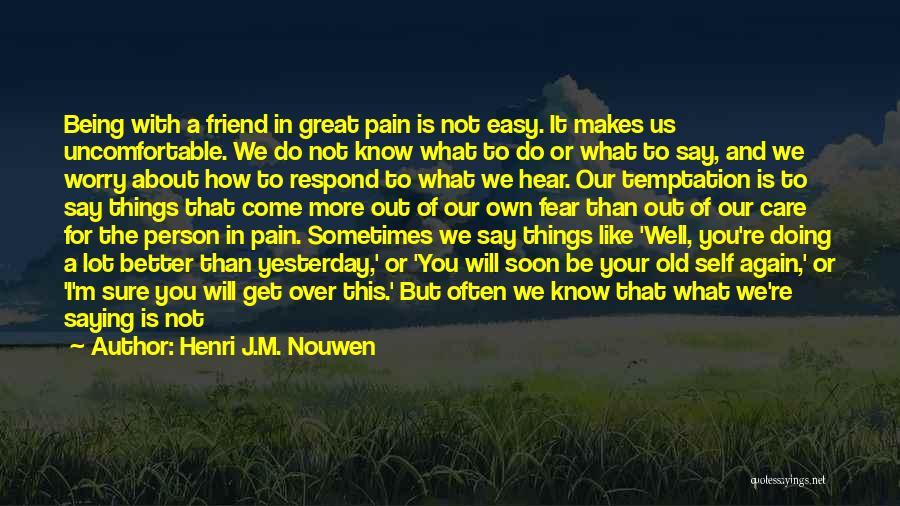 Praying Often Quotes By Henri J.M. Nouwen