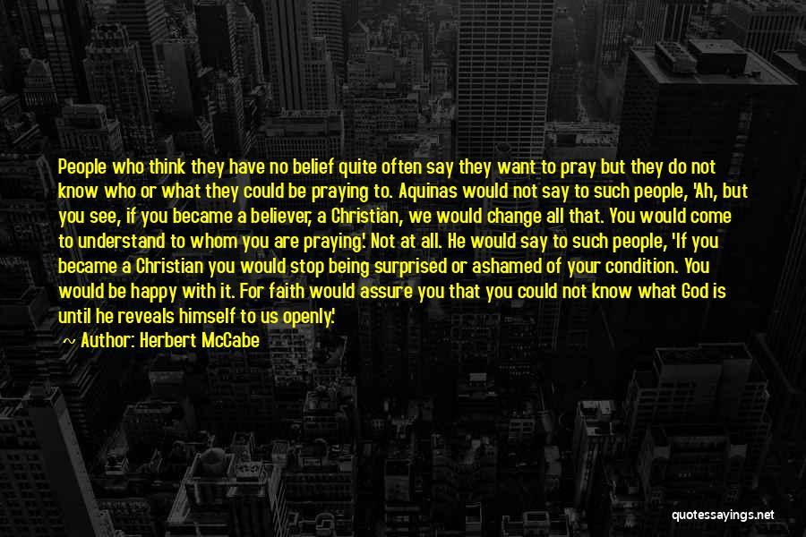 Praying Often Quotes By Herbert McCabe