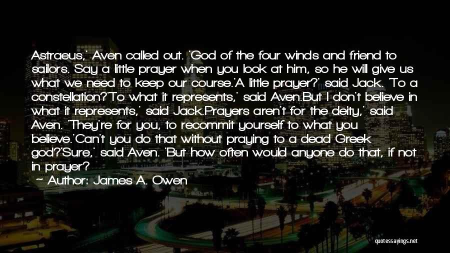 Praying Often Quotes By James A. Owen