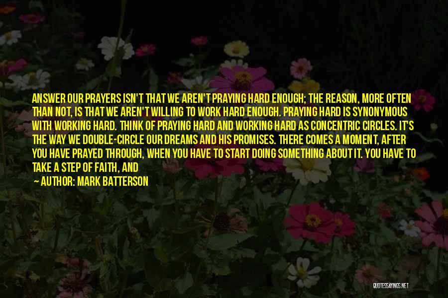 Praying Often Quotes By Mark Batterson