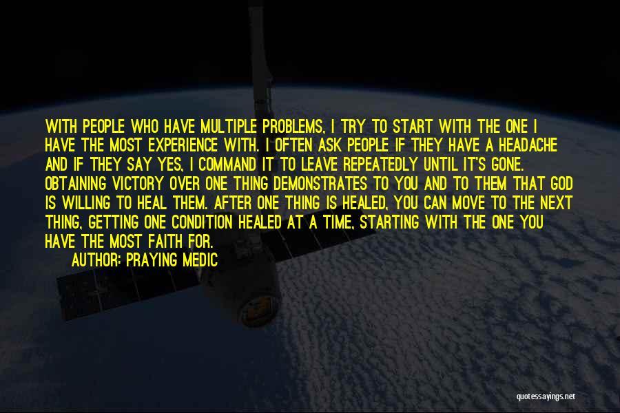 Praying Often Quotes By Praying Medic