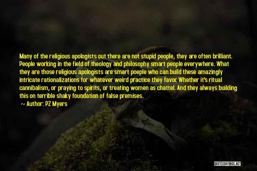 Praying Often Quotes By PZ Myers