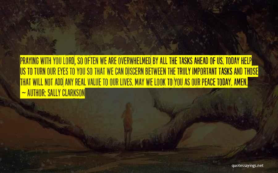 Praying Often Quotes By Sally Clarkson