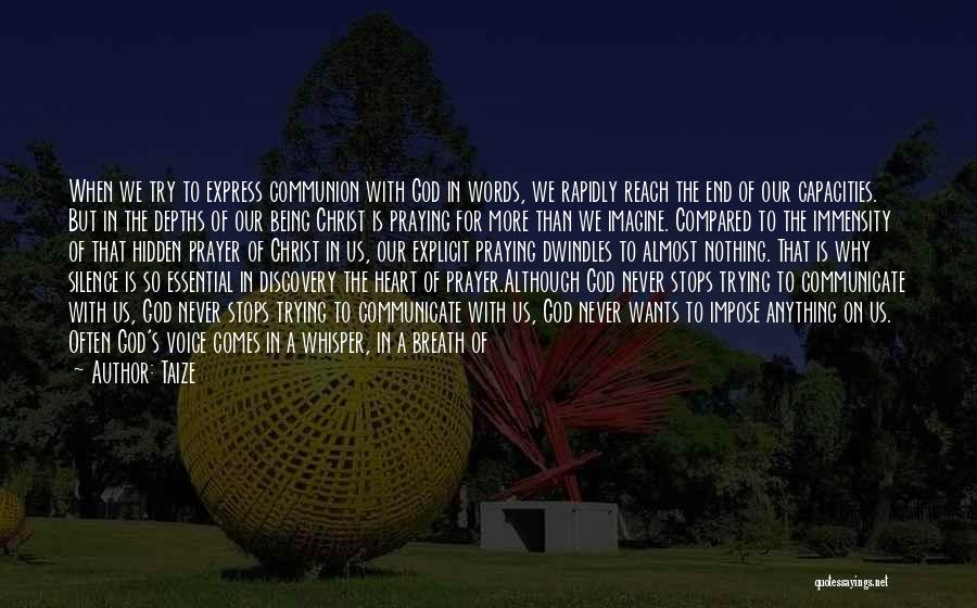 Praying Often Quotes By Taize