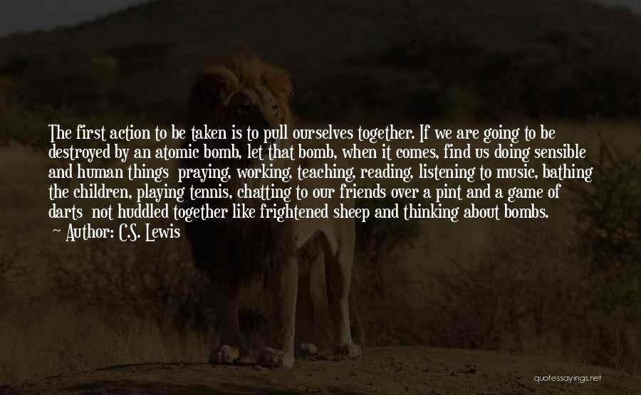 Praying Together Quotes By C.S. Lewis