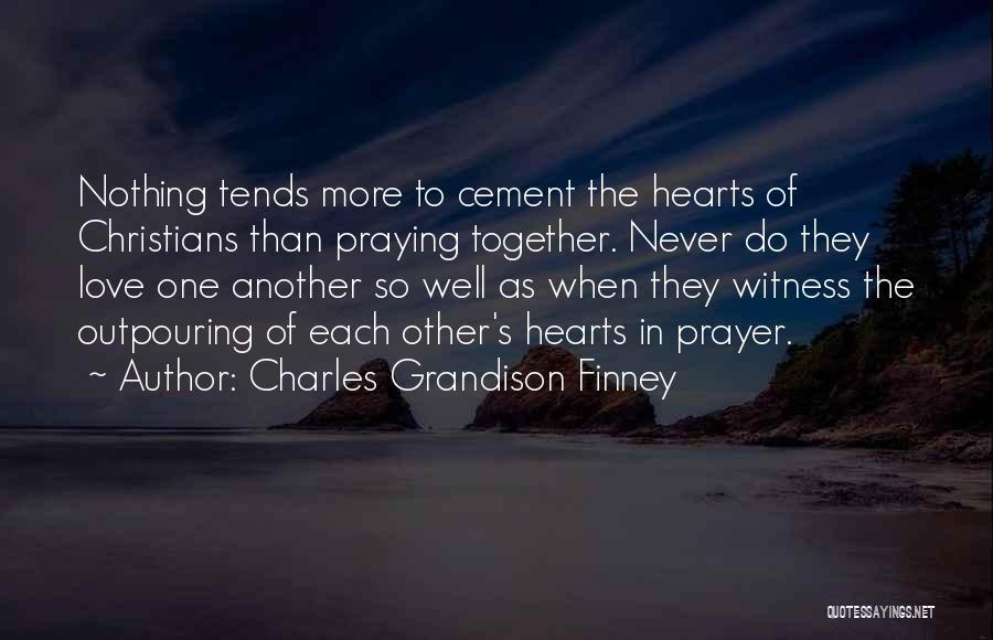 Praying Together Quotes By Charles Grandison Finney