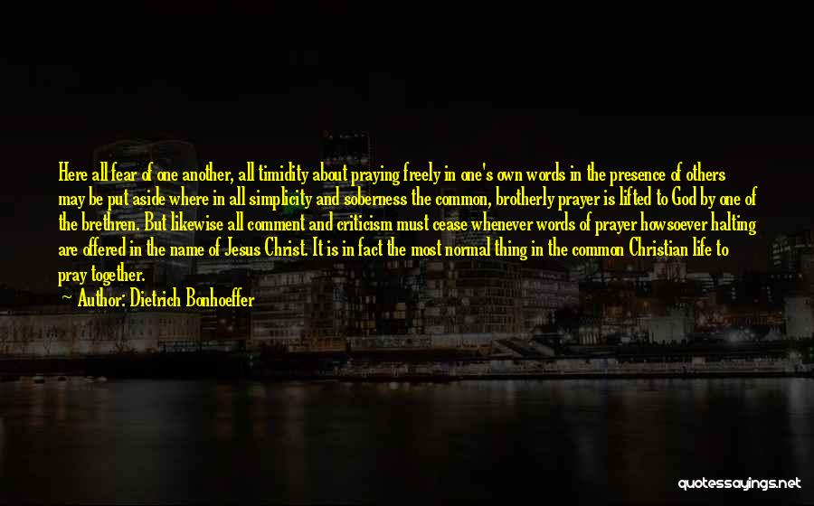 Praying Together Quotes By Dietrich Bonhoeffer