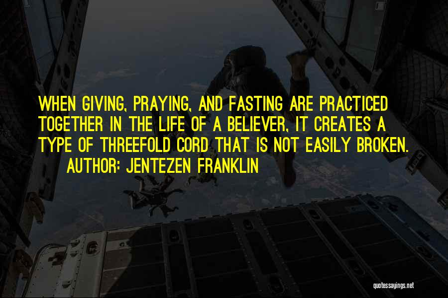 Praying Together Quotes By Jentezen Franklin