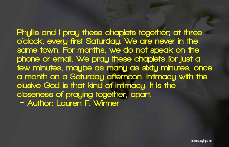 Praying Together Quotes By Lauren F. Winner