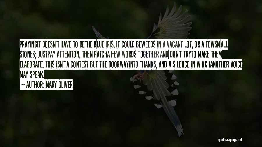 Praying Together Quotes By Mary Oliver
