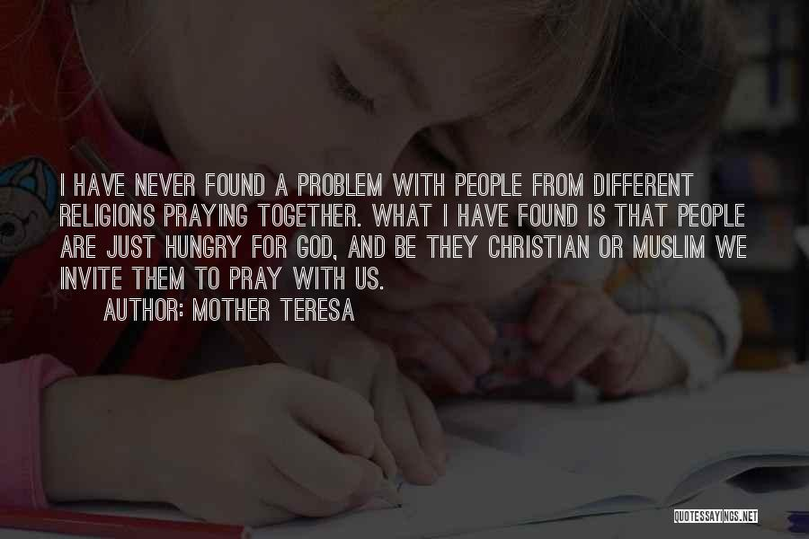 Praying Together Quotes By Mother Teresa