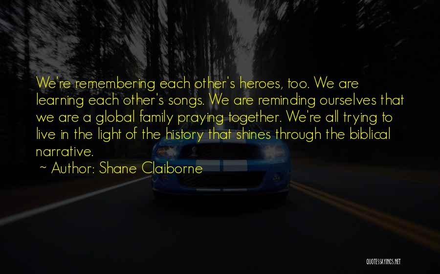 Praying Together Quotes By Shane Claiborne