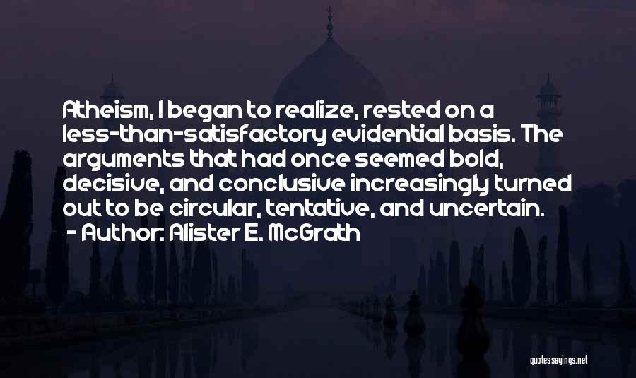 Pre Birthday Surprise Quotes By Alister E. McGrath