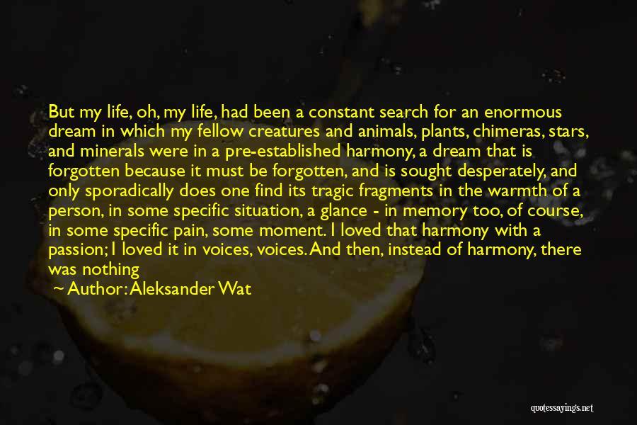 Pre Quotes By Aleksander Wat