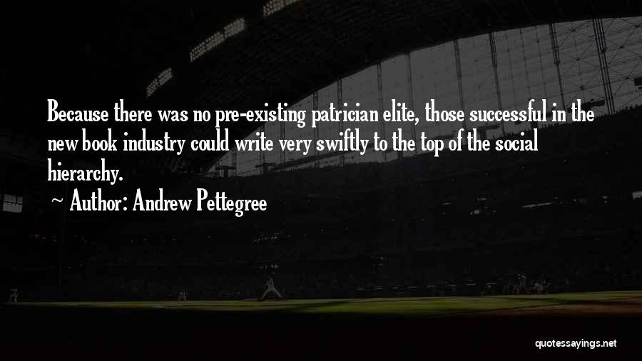 Pre Quotes By Andrew Pettegree