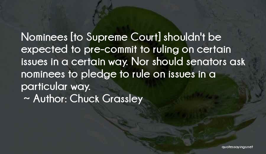 Pre Quotes By Chuck Grassley