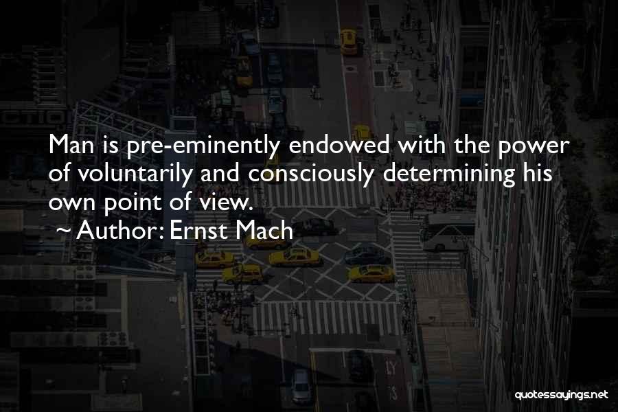 Pre Quotes By Ernst Mach