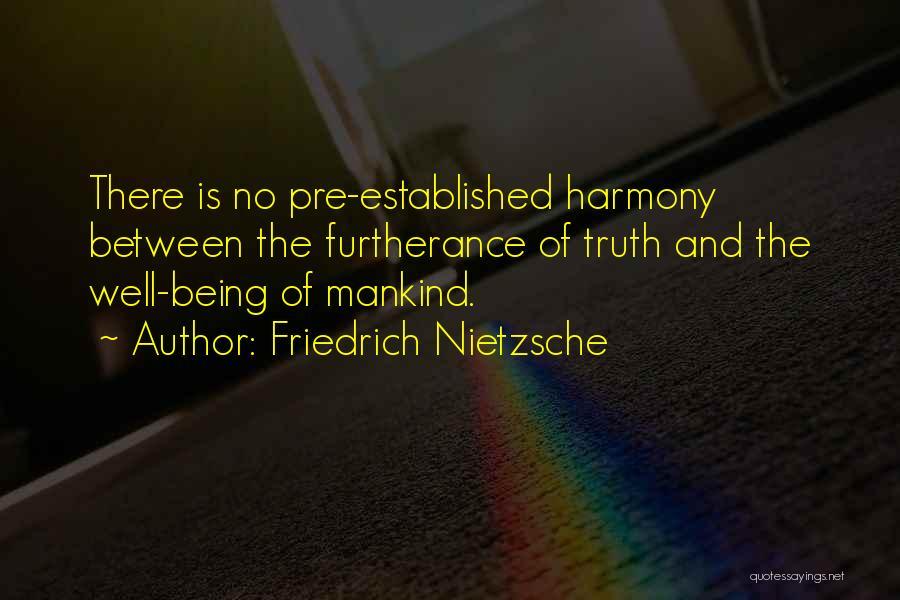 Pre Quotes By Friedrich Nietzsche