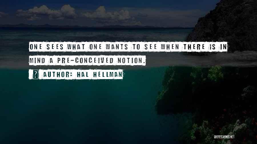 Pre Quotes By Hal Hellman