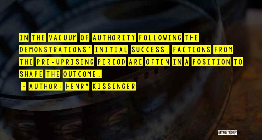 Pre Quotes By Henry Kissinger