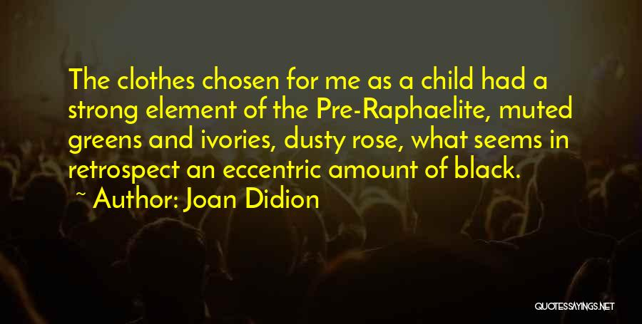 Pre Quotes By Joan Didion