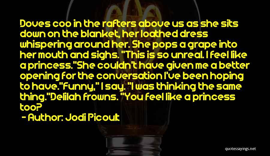 Pre Quotes By Jodi Picoult