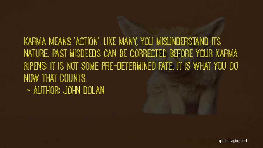 Pre Quotes By John Dolan
